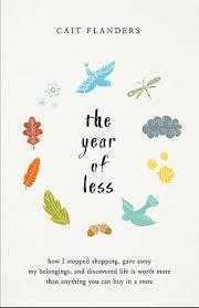 Cait Flanders «The Year of less»