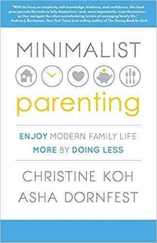 Christine Koh «Minimalist parenting»